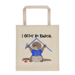 I Otter Be Radical Tote bag