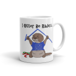 I Otter Be Radical Mug
