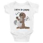 I Otter Be Singing Onesie White