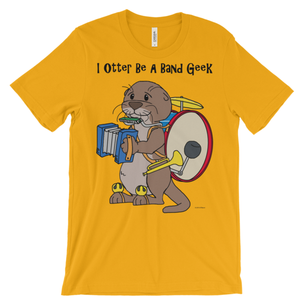 I Otter Be a Band Geek Gold T-shirt