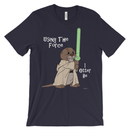 I Otter Be Using the Force Navy T-shirt