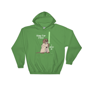 I Otter Be Using The Force Irish Green Hoodie