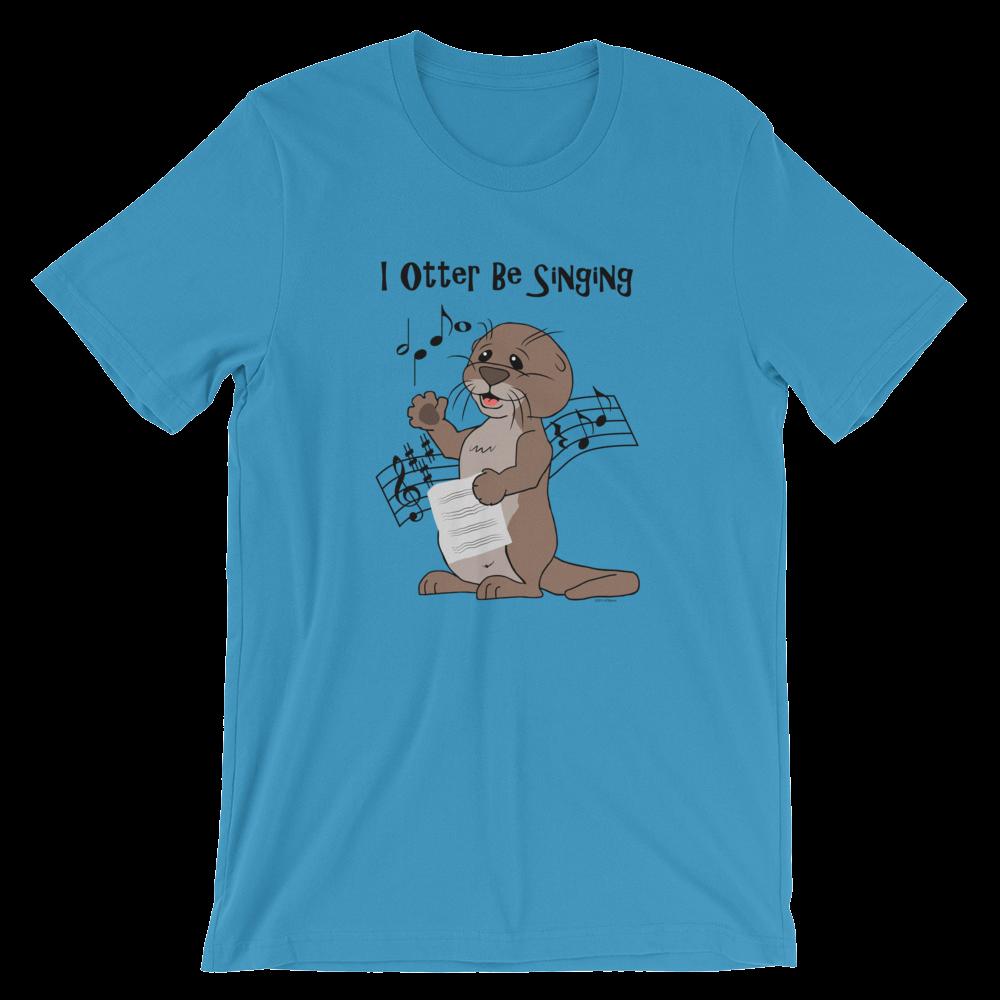 I Otter Be Singing Ocean Blue T-shirt