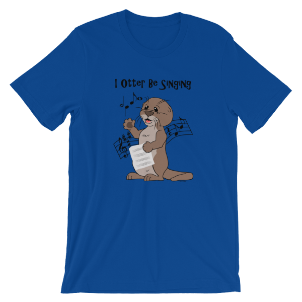 I Otter Be Singing Royal T-shirt
