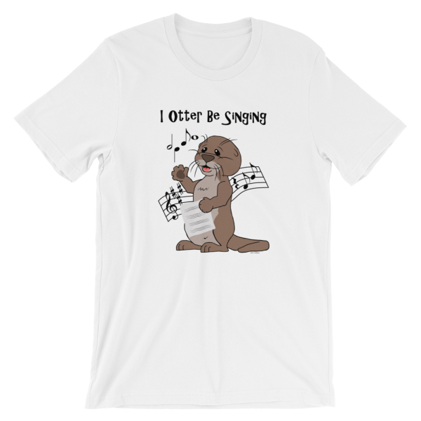 I Otter Be Singing White T-shirt
