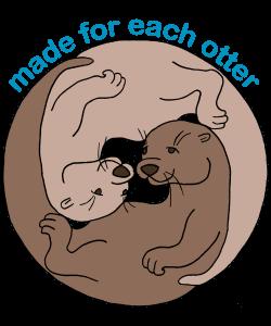 Made For Each Otter